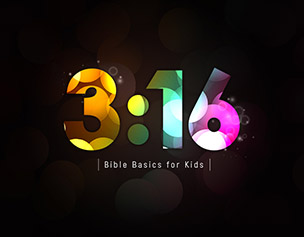 316: Bible Basics for Kids